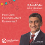 How does Ramadan affect business?
