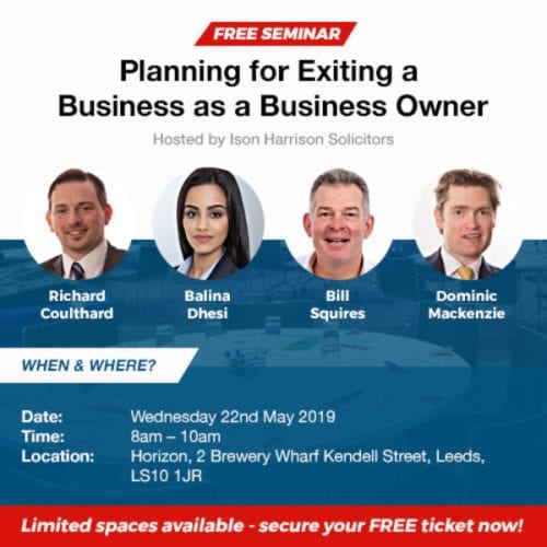 "Leeds Business Seminar: ""Planning for Exiting a Business as a Business Owner"""